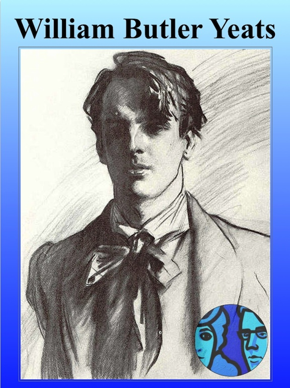 william butler yeats aoh florida state board william butler yeats anglo irish poet 1865 1939